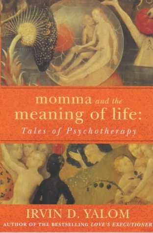 9780749921033: Momma And The Meaning Of Life: Tales of Psycho-therapy
