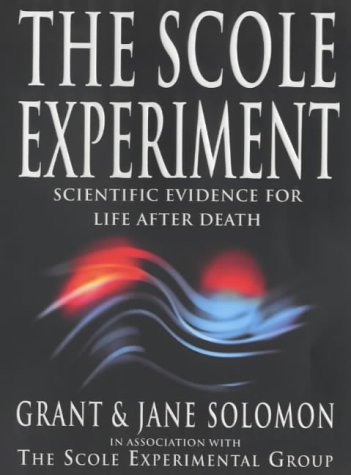 9780749921057: The Scole Experiment: Scientific Evidence for Life After Death