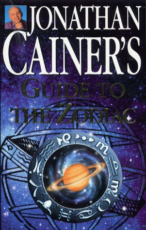 Jonathan Cainer's Guide to the Zodiac: Cainer, Jonathan