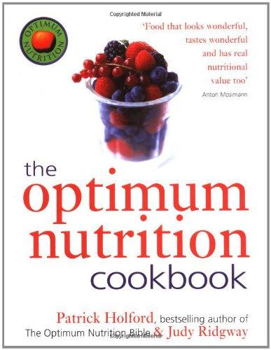 9780749921705: The Optimum Nutrition Cookbook