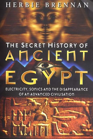 9780749921743: The Secret History of Ancient Egypt: Electricity, Sonics and the Disappearance of an Advanced Civilisation