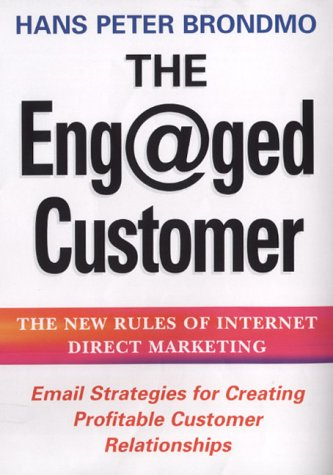 9780749921897: The Eng@ged Customer: The New Rules of Internet Direct Marketing
