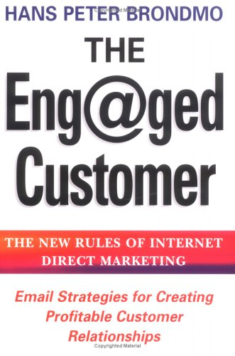 9780749922375: The Eng@ged Customer: The New Rules of Internet Direct Marketing