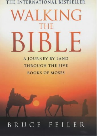9780749922610: Walking the Bible: A Journey by Land Through the Five Books of Moses