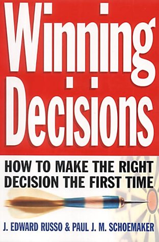 9780749922856: Winning Decisions: Getting it Right First Time