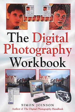 9780749922917: The Digital Photography Workbook