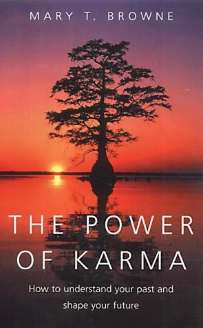 9780749922986: Power of Karma, The: How to Understand Your Past and Shape Your Future