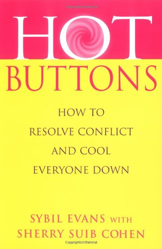 9780749923020: Hot Buttons: How to Resolve Conflict and Cool Everyone Down