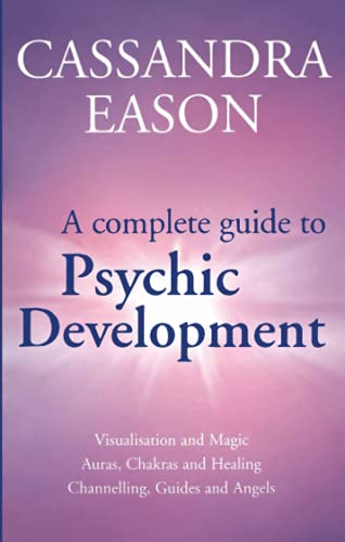 9780749923235: A Complete Guide to Psychic Development