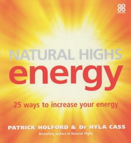9780749923341: Natural Highs: Energy - 25 Ways to Increase Your Energy