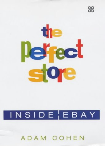 9780749923495: The Perfect Store : Inside eBay