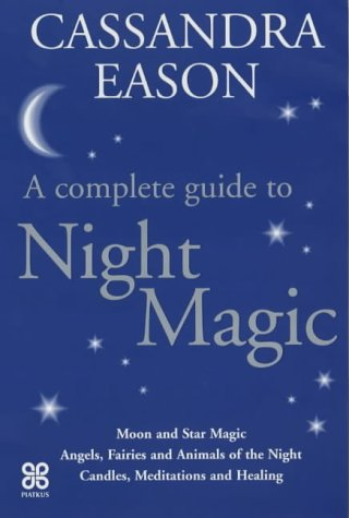9780749923617: Night Magic: The Positive Power of Darkness