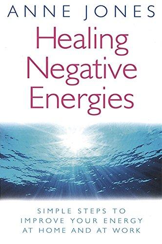 Healing Negative Energies: Anne Jones