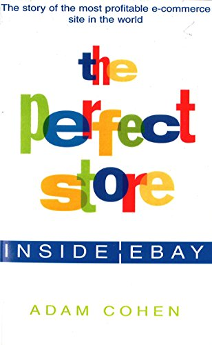 9780749924034: The Perfect Store: Inside Ebay