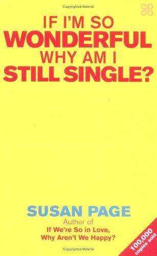 9780749924119: If I'm So Wonderful, Why am I Still Single?