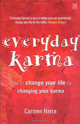 9780749924157: Everyday Karma: How to change your life by changing your karma