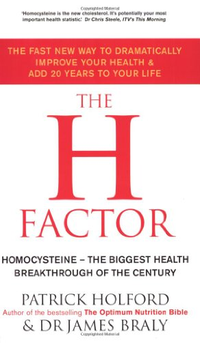 9780749924195: The H Factor: The fast new way to dramatically improve your health and add 20 years to your life