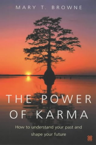 9780749924225: The Power Of Karma: How to understand your past and shape your future