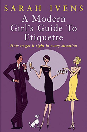 9780749924249: A Modern Girl's Guide to Etiquette