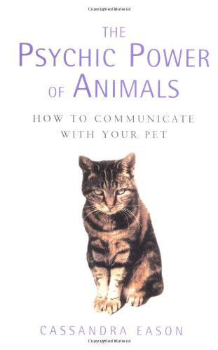 9780749924515: The Psychic Power of Animals: How to Communicate With Your Pet