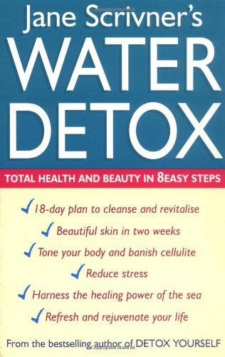 9780749924928: Water Detox: Total Health and Beauty in 8 Easy Steps