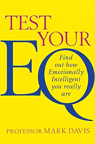 9780749925086: Test Your Eq : Find Out How Emotionally Intelligent You Really Are