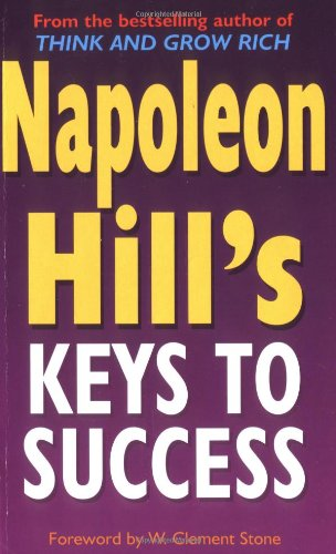 9780749925284: Napoleon Hill's Keys To Success: 17 Steps to Personal Achievement