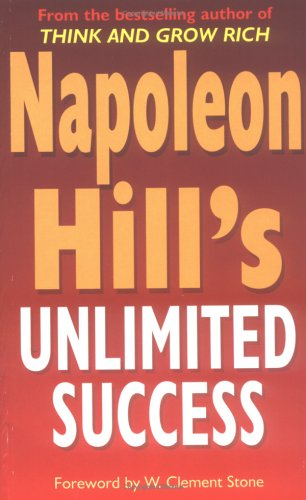 9780749925291: Napoleon Hill's Unlimited Success: 52 Steps to Personal and Financial Reward