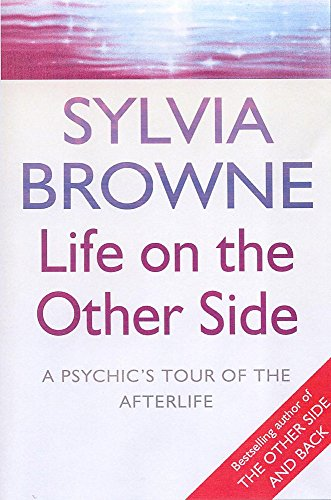 9780749925352: Life on the Other Side - A Psychic's Tour of the Afterlife