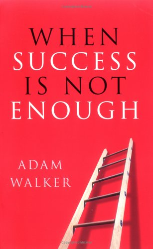 9780749925536: When Success is Not Enough