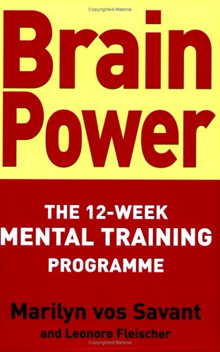 9780749925550: Brain Power: The 12-week mental training programme