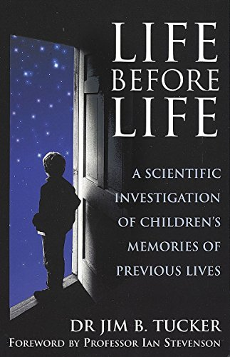 9780749925765: Life Before Life: Extraordinary Research into Children's Claims of Reincarnation