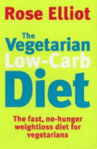 9780749925840: The Vegetarian Low-carb Diet: The Fast, No-hunger Weightloss Diet for Vegetarians
