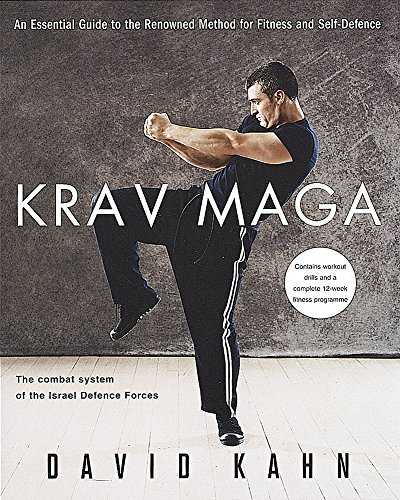 9780749925918: Krav Maga: An essential guide to the renowned method for fitness and self-defence: A Complete Guide for Fitness and Self-defence