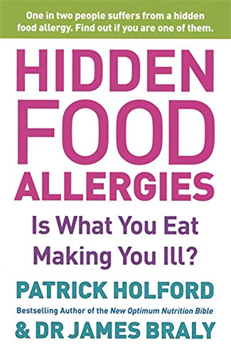 Hidden Food Allergies: Is What You Eat Making You Ill?