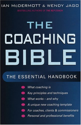 9780749926236: The Coaching Bible: The essential handbook: The Complete Guide to Developing Personal and Professional Effectiveness