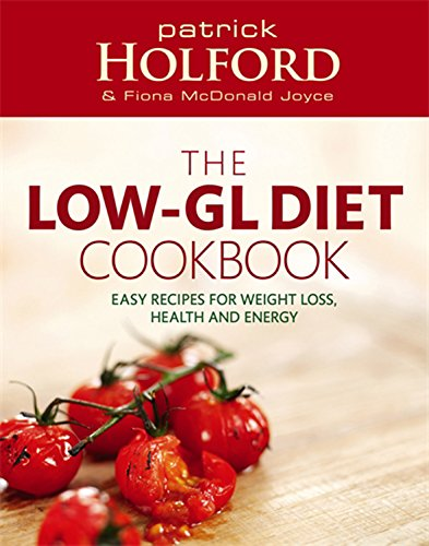 9780749926427: The Low-GL Diet Cookbook: Easy recipes for weight loss, health and energy