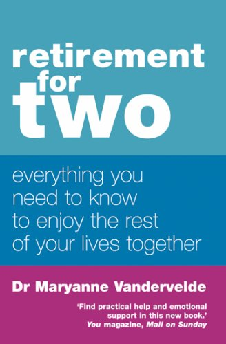9780749926588: Retirement For Two: Everything you need to know to enjoy the rest of your lives together