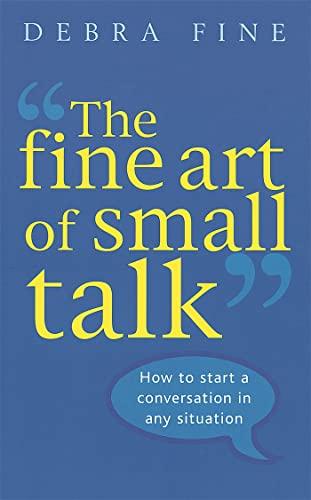9780749926748: Fine Art of Small Talk
