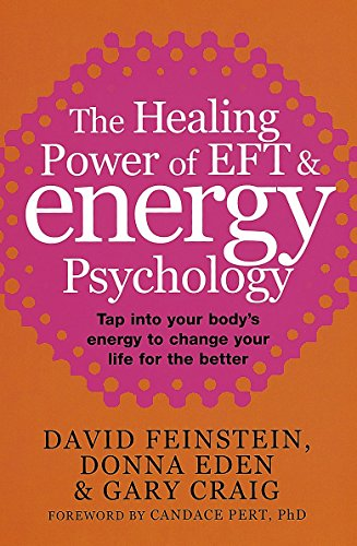 9780749926793: The Healing Power of EFT & Energy Psychology