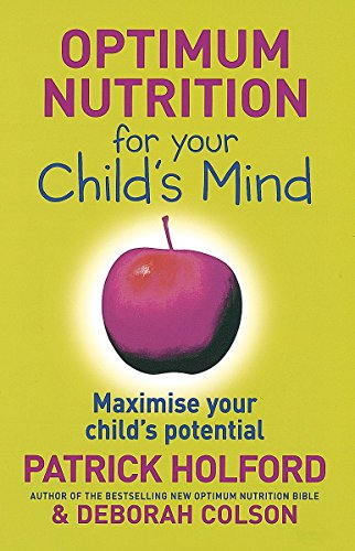 9780749926854: Optimum Nutrition for Your Child's Mind
