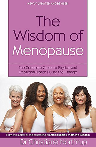9780749927370: The Wisdom of Menopause: The Complete Guide to Women's Health
