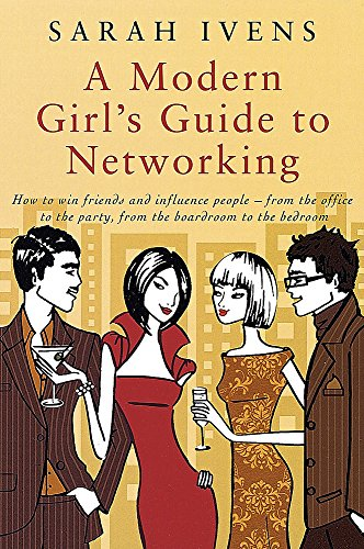 9780749927585: A Modern Girl's Guide to Networking