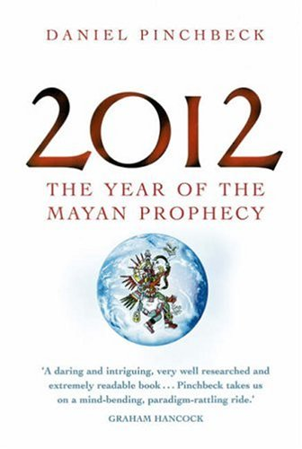 9780749927608: 2012: The year of the Mayan prophecy