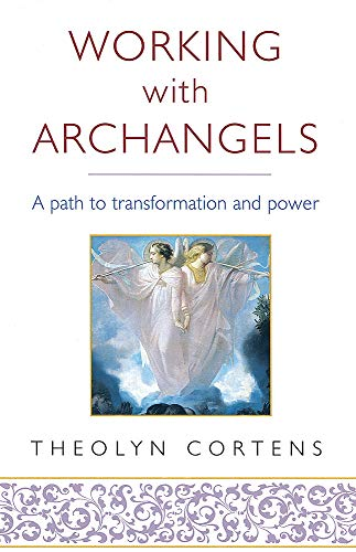 9780749928001: Working with Archangels