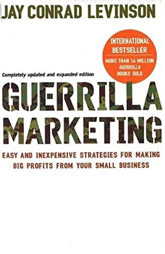 9780749928117: Guerrilla Marketing: Cutting-edge strategies for the 21st century