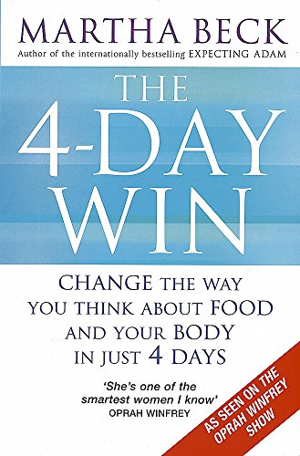 9780749928209: The 4-day Win: Change the Way You Think About Food and Your Body in Just 4 Days