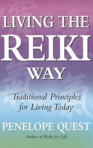 9780749928322: Living The Reiki Way: Traditional principles for living today