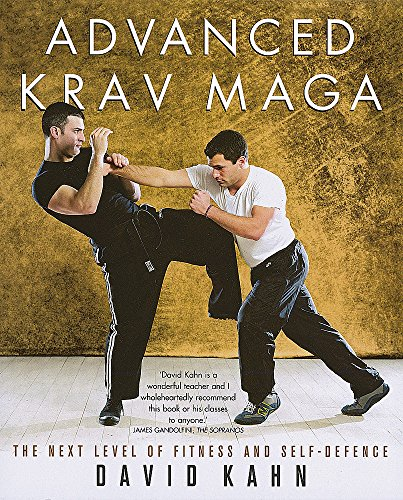 9780749928339: Advanced Krav Maga: The Next Level of Fitness and Self-defence
