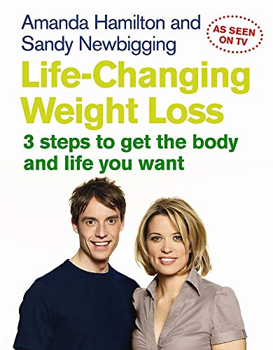 Life Changing Weight Loss: 3 Steps to: Amanda Hamilton, Sandy